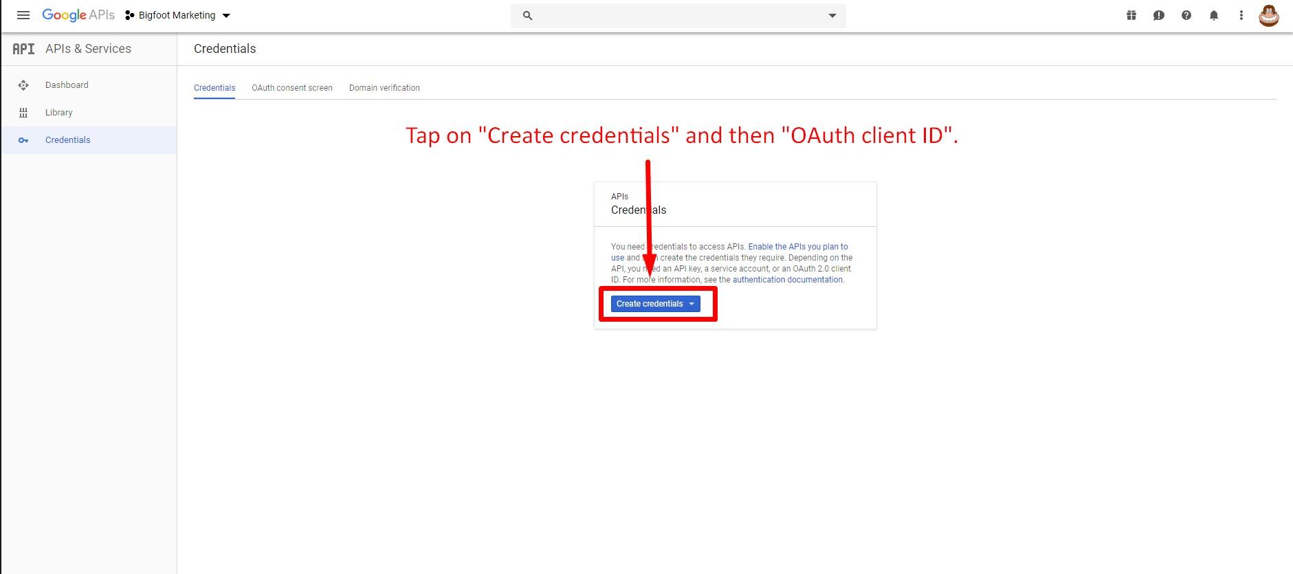 Step 17.  Create your API credentials