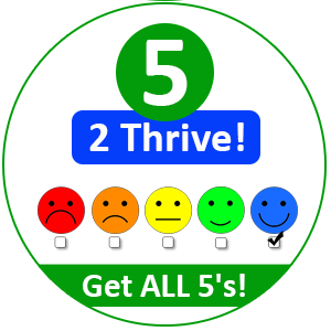 It Takes Five To Thrive!